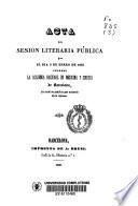 Acta de la sesión literaria pública que el dia 2 de enero de 1846 celebró la Academia Nacional de Medicina y Cirugia de Barcelona ...