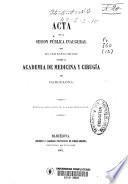 Acta de la sesión pública inaugural que en 2 de enero de 1861 celebró la Academia de Medicina y Cirugía de Barcelona