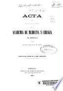 Acta de la sesión pública inaugural que en 2 de enero de 1865 celebró la Academia de Medicina y Cirugía de Barcelona