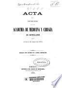 Acta de la sesión pública inaugural que en 2 de enero de 1866 celebró la Academia de Medicina y Cirugía de Barcelona
