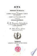 Acta de la Sesión publica que la Academia tradicional de Medicina y Cirugia de Barcelona celebró el dia 23 de Octubre de 1845 con motivo del elogio histórico del Dr. D. Buenaventura Sauch y Guinart. por D. Pedro Sauch y Guinart