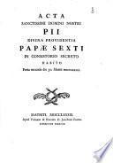 Acta Sanctissimi Domini nostri Pii divina providentia Papae Sexti in consistorio secreto habito feria secunda die 30 martii MDCCLXXXIX