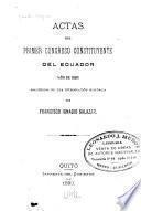 Actas del ... Congreso Constituyente del Ecuador