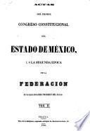 Actas del primer congreso constitucional del estado de México, en la segunda epoca de la federacion...