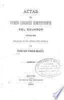 Actas del primer Congreso Constituyente del Ecuador (año de 1830)