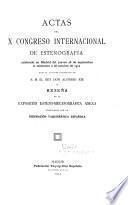 Actas del X Congreso internacional de estenografía