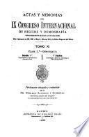 Actas y memorias del IX [i.e. XI] Congreso internacional de higiene y demografía celebrado en Madrid en los días 10 al 17 de abril de 1898