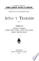 Actas y trabajos ...: Biología y patología. a) Biología, fisiología y psicología. b) Anatomía normal y patológica. Higiene y medicina pública