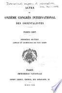 Actes du onzième Congrès international des orientalistes. Paris--1897 ...