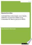 Actividad física relacionada con el medio ambiente en personas adultas en la comunidad de Murcia (proyecto IPEN)