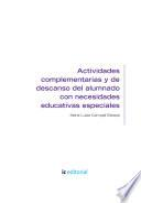 Actividades complementarias y de descanso del alumnado con necesidades educativas especiales. SSCE0112