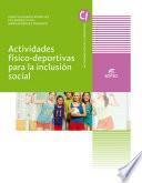 Actividades físico-deportivas para la inclusión social - Ed. 2019