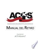 ACTS Manual del Retiro