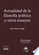 Actualidad de la filosofía política y otros ensayos