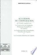 Acuerdos de cooperación del Estado español con la Federación de Entidades Religiosas Evangélicas de España, la Federación de Comunidades Israelitas de España y la Comisión Islámica de España
