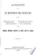 Acusacion a los ex-ministros del despacho se %nores Don Claudio Vicu %na, Don Domingo Godoy