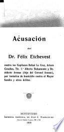 Acusación del dr. Félix Etchevest
