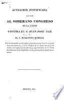 Acusacion justificada que hace al soberano Congreso de la union contra el C. Juan Jose Baz ...