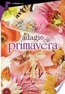 Adagio en primavera