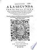 Addiciones a la Segunda parte de la Summa del padre ... fray Pedro de Ledesma de la Orden de Predicadores ...