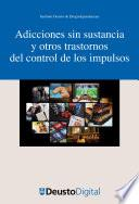 Adicciones sin sustancia y otros trastornos del control de los impulsos