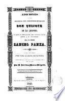 Adiciones a la historia del Ingenioso Hidalgo Don Quijote de la Mancha en que se prosiguen los sucesos ocurridos a su escribano el famoso Sancho Panza