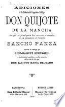 Adiciones á la historia del ingenioso hidalgo don Quijote de la Mancha