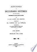Adiciones al Diccionario histórico de los más ilustres profesores de la bellas artes en España de D. Juan Agustín Ceán Bermúdez: Siglos XVI,XVII y XVIII, M-T