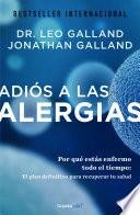 Adiós a las alergias (Colección Vital)