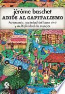 Adiós al capitalismo