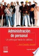 ADMINISTRACION DE PERSONAL: UN ENFOQUE HACIA LA CALIDAD