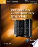 Administración de Sistemas Gestores de Base de Datos. 2ª Edición