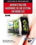 Administración Hardware de un Sistema Informático (MF0484_3)
