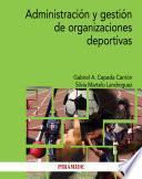 Administración y gestión de organizaciones deportivas