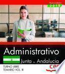 Administrativo (Turno Libre). Junta de Andalucía. Temario Vol. III