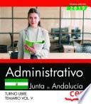 Administrativo (Turno Libre). Junta de Andalucía. Temario Vol. V