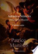 Adrastea-Némesis, diosa de la aflicción