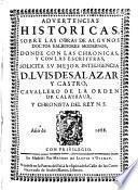Aduertencias historicas sobre las obras de algunos doctos escritores modernos