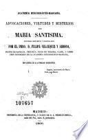 Advocaciones, virtudes y misterios de Maria Santisima