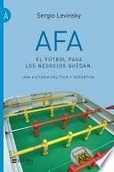 AFA. El fútbol pasa, los negocios quedan