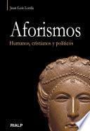 Aforismos : humanos, cristianos y políticos