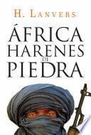 África. Harenes de piedra (Serie África)
