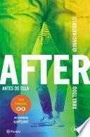 After. Antes de ella (Serie After 0) Edición sudamericana