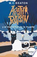 Agatha Raisin y el manantial de la muerte