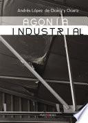Agonía Industrial