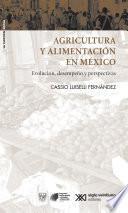 Agricultura y alimentación en México