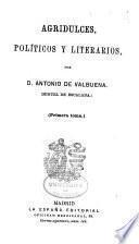 Agridulces, políticos y literarios