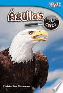 Águilas de cerca (Eagles Up Close)