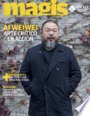 Ai Weiwei Arte crítico en acción (Magis 451)