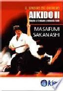 Aikido II. Véncete a ti mismo y vencerás todo.